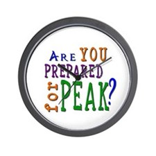Are YOU prepared for PEAK? Wall Clock