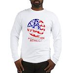American Atheist Long Sleeve Shirt