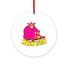 Makin' Bacon Ornament (Round)