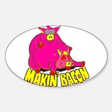 Makin' Bacon Oval Decal