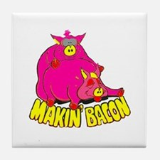 Makin' Bacon Tile Coaster