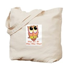 Owl Who did it? Tote Bag