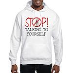 Stop Praying Hooded Sweatshirt