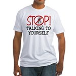 Stop Praying Fitted Tee Shirt
