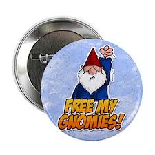 "free my gnomies! 2.25"" Button"