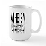 Atheism Non Prophet Large 15oz Mug