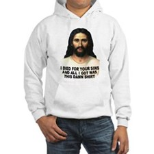 Died For Damn Sins Hoodie