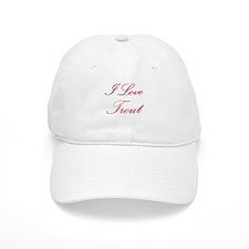I Love Trout Baseball Cap