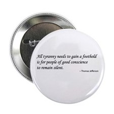 "Jefferson on Tyranny & Silence 2.25"" Button"