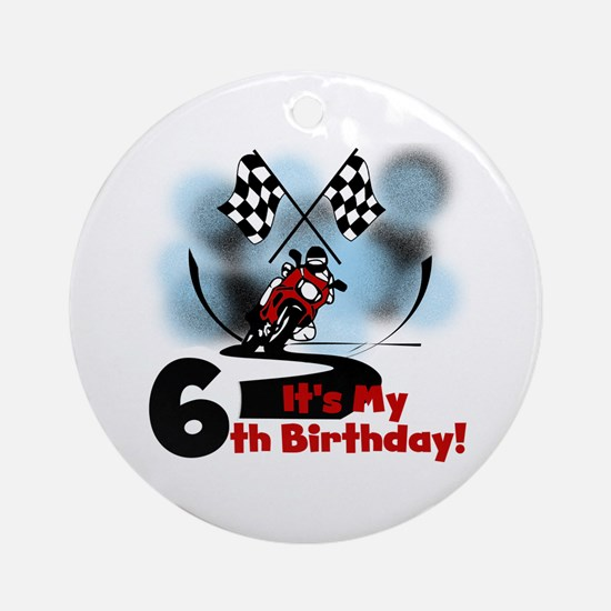 Motorcycle Racing 6th Birthday Ornament (Round)