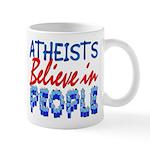 Atheists Believe Small 11oz Mug