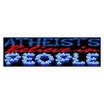 Atheists Believe Bumper Sticker