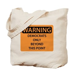 Democrats Only Tote Bag