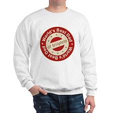 World's Best Dad of Triplet Girls Sweatshirt