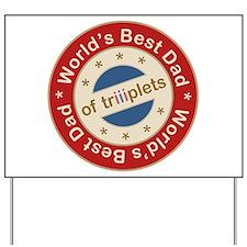 World's Best Dad of Triplets Girls Boy Yard Sign