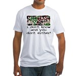 Militant Agnostic Fitted Tee Shirt