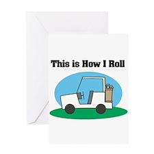 How I Roll (Golf Cart) Greeting Card