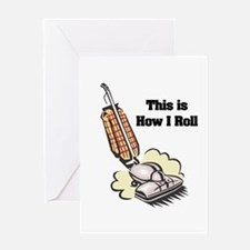 How I Roll (Vacuum Cleaner) Greeting Card