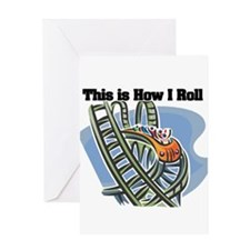 How I Roll (Roller Coaster) Greeting Card