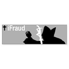 iFraud Catholic Pope Bumper Bumper Sticker