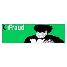 iFraud Islam Muslim Bumper Bumper Sticker