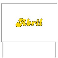 Retro Abril (Gold) Yard Sign