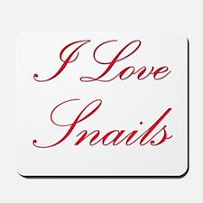 I Love Snails Mousepad