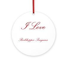 I Love Rockhopper Penguins Ornament (Round)