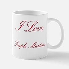 I Love Purple Martins Mug