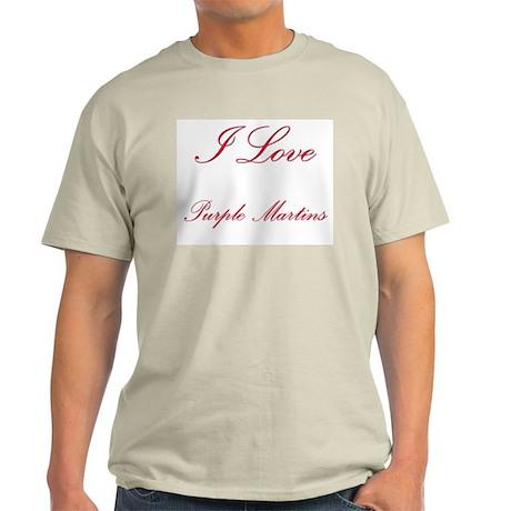 I Love Purple Martins Light T-Shirt