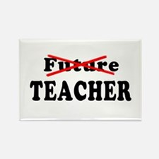 Future Teacher No More Rectangle Magnet