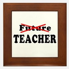 Future Teacher No More Framed Tile