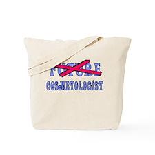 No Longer Future Cosmetologist Tote Bag
