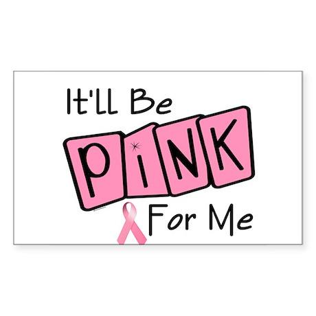 Make Mine PINK 7 Rectangle Sticker