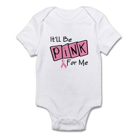 Make Mine PINK 7 Infant Bodysuit