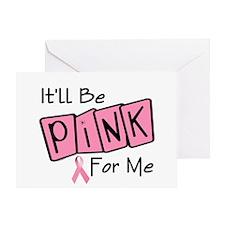 Make Mine PINK 7 Greeting Card