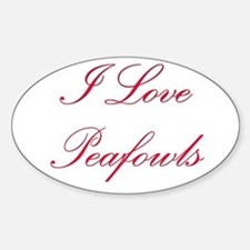 I Love Peafowls Oval Decal