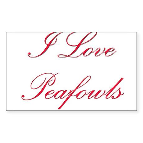 I Love Peafowls Rectangle Sticker