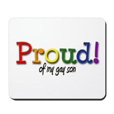Proud Gay Son Mousepad