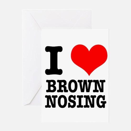 I Heart (Love) Brown Nosing Greeting Card