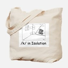 K in isolation Tote Bag