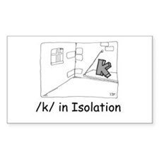 K in isolation Rectangle Decal