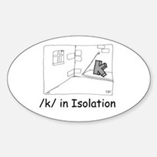 K in isolation Oval Decal