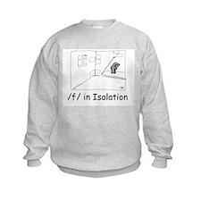 F in isolation Sweatshirt