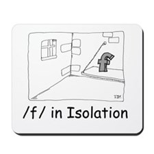 F in isolation Mousepad