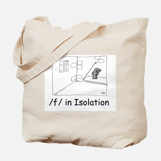 F in isolation Tote Bag