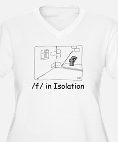 F in isolation T-Shirt