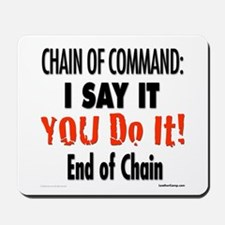 Chain of Command Mousepad