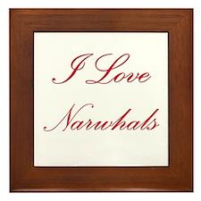 I Love Narwhals Framed Tile