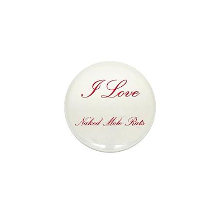 I Love Naked Mole-Rats Mini Button (10 pack)